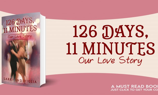 126 Days, 11 Minutes: Our Love Story