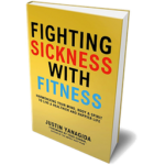 Fighting Sickness with Fitness