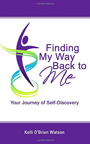 Finding My Way back to me Kelli Watson Front