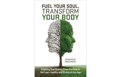 Fuel Your Soul, Transform Your Body