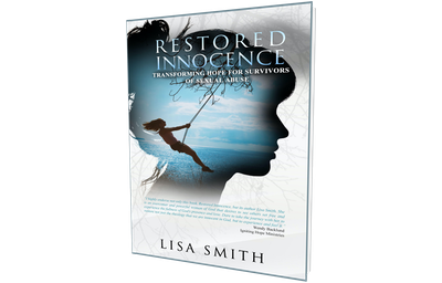 Restored Innocence: Transforming Hope For Survivors of Sexual Abuse