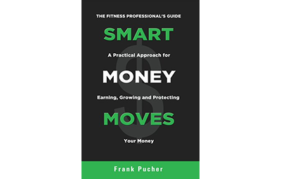 Smart Money Moves: A Practical Approach For Earning, Growing & Protecting Your Money
