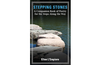 Stepping Stones: A Companion Book of Poetry for the Steps Along the Way