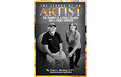The Stroke of An Artist: A Fitness Trainer's Journey With a Stroke Survivor