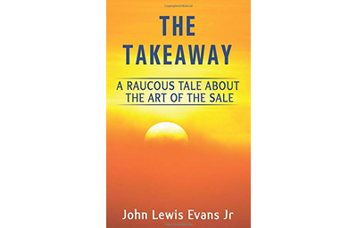 The Takeaway: A Raucous Tale About the Art of the Sale