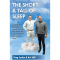 The Short & Tall of Sleep: Increase Your Metabolism, Elevate Your Immune System and Reduce The Risk of Depression and Anxiety, Through Better Sleep